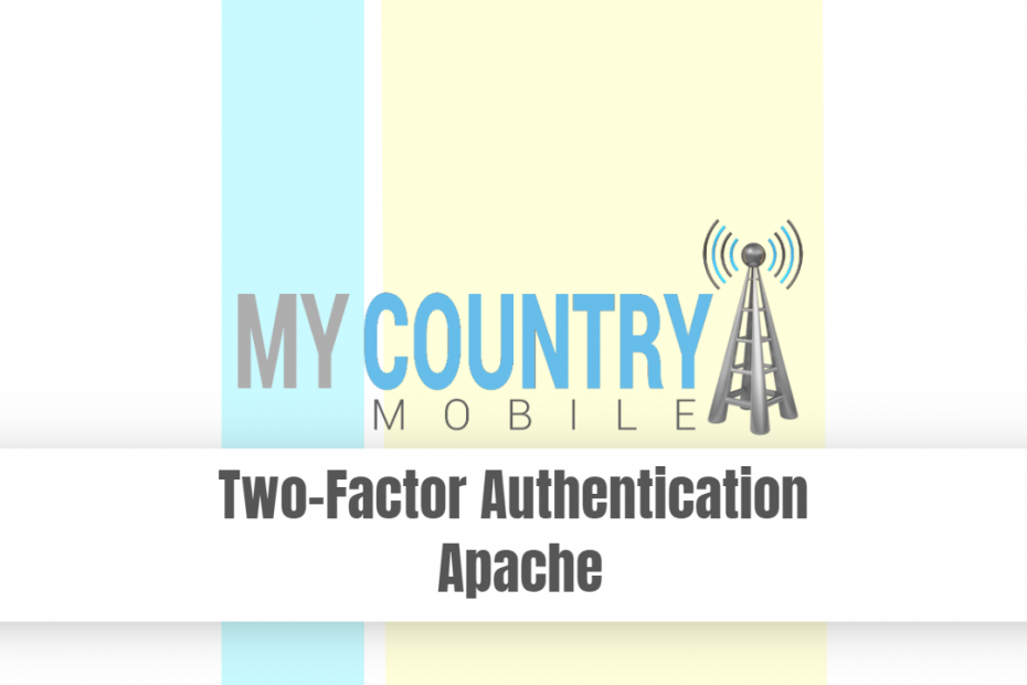 Two-Factor Authentication Apache - My Country Mobile