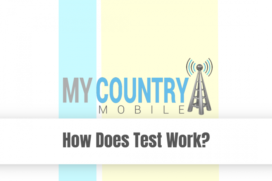 How Does Test Work? - My Country Mobile Meta description preview:
