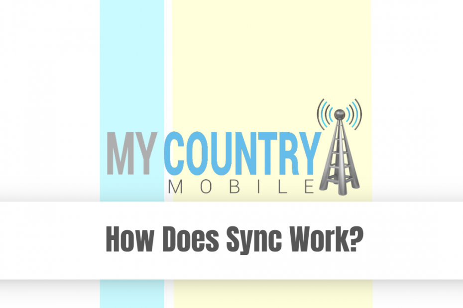 How Does Sync Work? - My Country Mobile