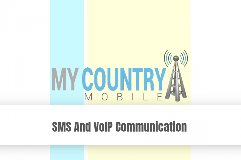 SMS And VoIP Communication - My Country Mobile